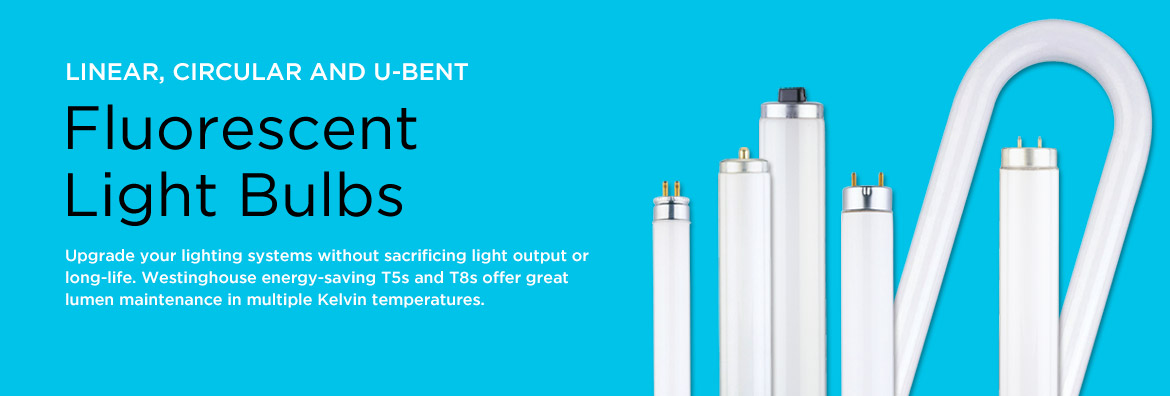 Linear, Circular and U-Bent Fluorescent Light Bulbs - Upgrade your lighting systems without sacrificing light output or long-life. Westinghouse energy-saving T5s and T8s offer great lumen maintenance in multiple Kelvin temperatures.