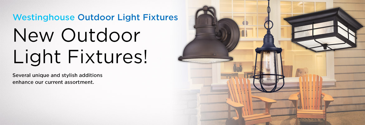 New Outdoor Light Fixtures! Several unique and stylish additions enhance our current assortment.